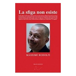 Massimo Rodolfi -La sfiga non esiste