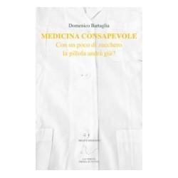 Domenico Battaglia- Medicina consapevole
