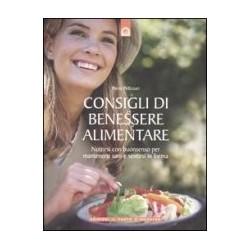 Consigli di Benessere Alimentare -Pierre Pellizzari -